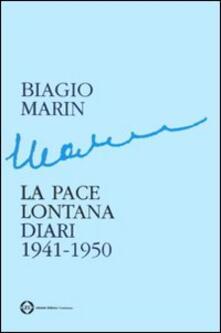 Amatigota.it La pace lontana. Diari 1941-1950 Image
