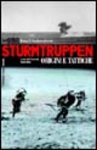 Sturmtruppen. Origini e tattiche - Bruce I. Gudmundsson - copertina