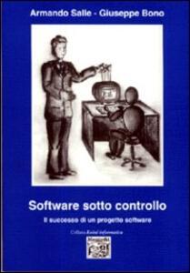 Software sotto controllo. Il successo di un progetto software