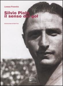Silvio Piola. Il senso del gol - Lorenzo Proverbio - copertina