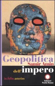 Geopolitica dell'impero - Samir Amin - copertina