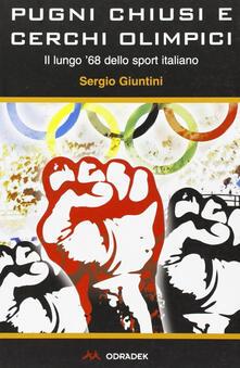 Capturtokyoedition.it Pugni chiusi e cerchi olimpici. Il lungo '68 dello sport italiano Image