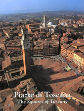 Piazze di Toscana-Squares of Tuscany