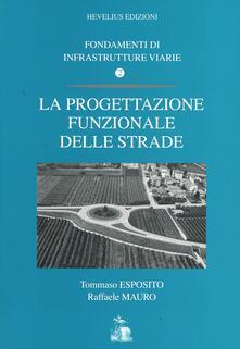 Antondemarirreguera.es Fondamenti di infrastrutture viarie. Vol. 2: La progettazione funzionale delle strade. Image