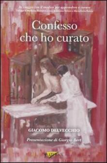 Confesso che ho curato - Giacomo Delvecchio - copertina
