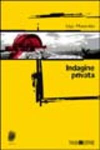 Indagine privata - Ugo Mazzotta - copertina