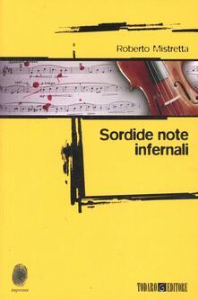 Sordide note infernali - Roberto Mistretta - copertina