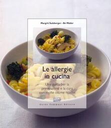 Osteriacasadimare.it Le allergie in cucina. Una guida per la prevenzione e la cura con molte ottime ricette Image