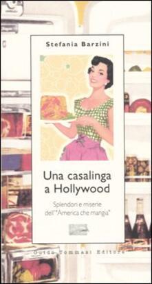 Festivalshakespeare.it Una casalinga a Hollywood. Splendori e miserie dell'«America che mangia» Image