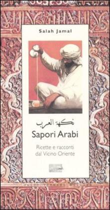 Filmarelalterita.it Sapori arabi. Ricette e racconti dal Vicino Oriente Image