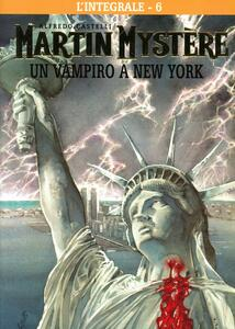 Martin Mystère. Vol. 6: Un vampiro a New York.
