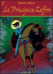 La principessa Zaffiro. Vol. 1