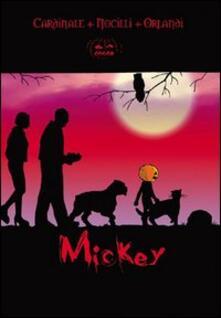 Listadelpopolo.it Mickey. Vol. 1 Image