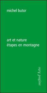 Art et nature. Étapes en montagne