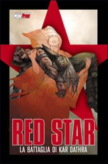 Criticalwinenotav.it Red Star. La battaglia di Kar Dathra Image
