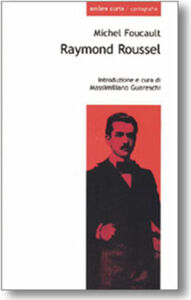 Libro Raymond Roussel Michel Foucault