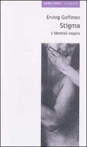 Stigma. L'identità negata