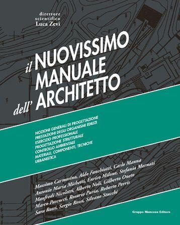 il nuovissimo manuale dell architetto con e book l zevi libro rh ibs it manuale dell'architetto scale manuale dell architetto neufert pdf download