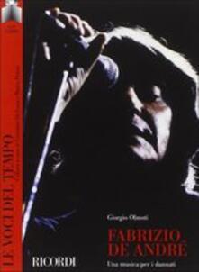 Fabrizio De André. Una musica per i dannati. Con CD Audio - Giorgio Olmoti - copertina