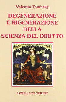 Equilibrifestival.it Degenerazione e rigenerazione della scienza del diritto Image