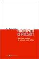 Pronipoti di Mozart. Modelli, teorie, condizioni delle professioni musicali in Italia