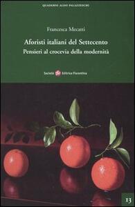 Aforisti italiani del Settecento. Pensieri al crocevia della modernità