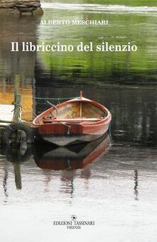 Il libriccino del silenzio. Strategie del reincanto - Alberto Meschiari - copertina