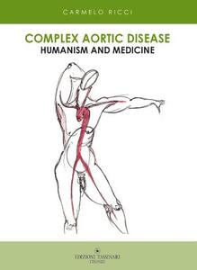 Complex aortic disease. Humanism and medicine