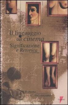 Secchiarapita.it Il linguaggio del cinema. Significazione e retorica Image