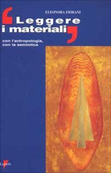 Equilibrifestival.it Leggere i materiali. Con l'antropologia, con la semiotica Image