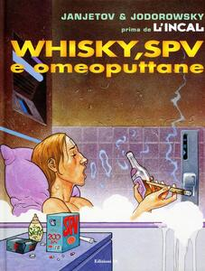 Whisky, SPV e omeoputtane. Prima de L'Incal. Vol. 5
