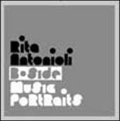 Rita Antonioli: B-side. Music portraits