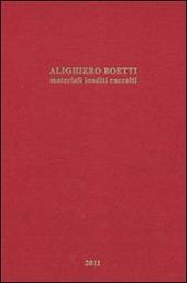 Alighiero Boetti. Materiali inediti raccolti