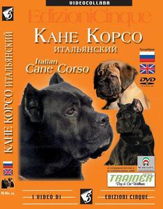 Cane corso. Ediz. inglese e russa. DVD