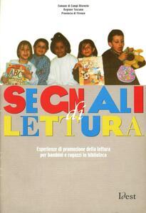 Segnali di lettura. Esperienze di promozione della lettura per bambini e ragazzi in biblioteca