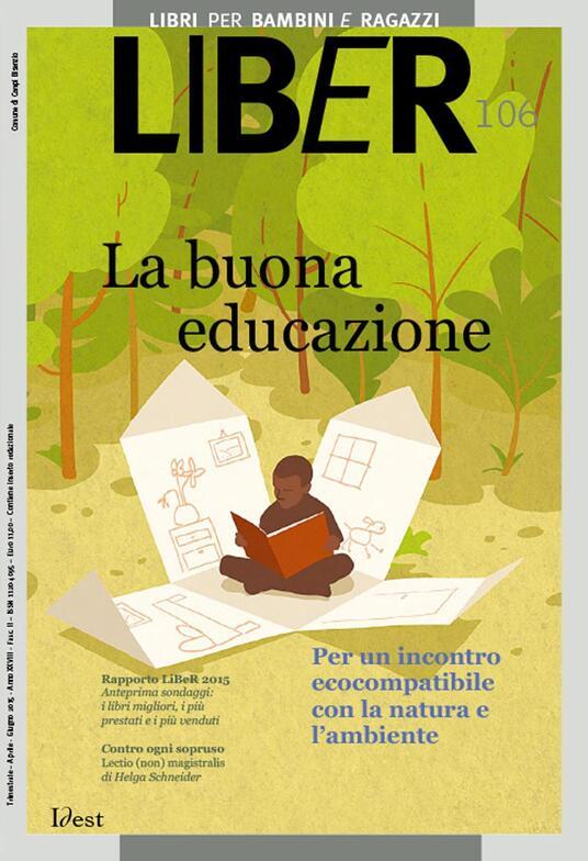 La LiBeR. Libri per bambini e ragazzi (2015). Vol. 106 - AA.VV. - ebook