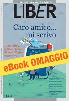LiBeR. Libri per bambini e ragazzi (2014). Vol. 104 - AA.VV. - ebook