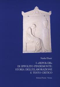 I Sepolcri di Ippolito Pindemonte: storia dell'elaborazione e testo critico