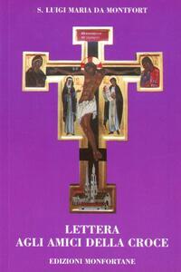 Lettera agli amici della croce