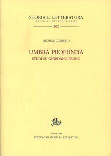 Ascotcamogli.it Umbra profunda. Studi su Giordano Bruno Image