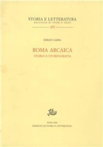 Roma arcaica. Storia e storiografia