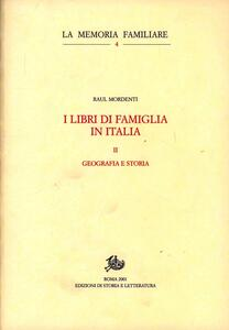 I libri di famiglia in Italia. Vol. 2: Geografia e storia.