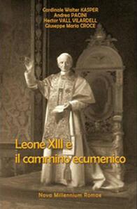 Leone XIII e il cammino ecumenico