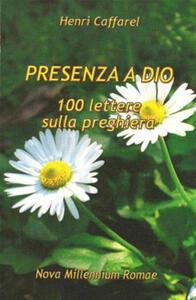 Presenza a Dio. 100 lettere sulla preghiera