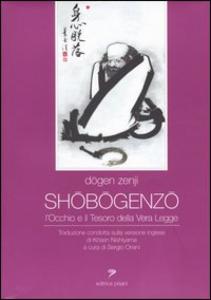 Libro Shobogenzo. L'occhio e il tesoro della vera legge Zenji Dogen