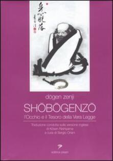 Shobogenzo. L'occhio e il tesoro della vera legge - Zenji Dogen - copertina
