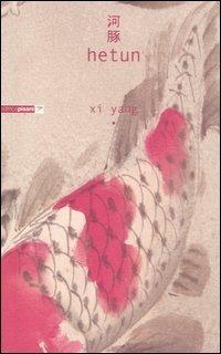 Hetun - Xi Yang - wuz.it