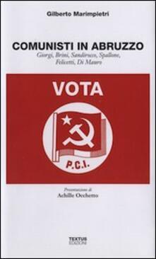 Voluntariadobaleares2014.es Comunisti in Abruzzo. Giorgi, Brini, Sandirocco, Spallone, Felicetti, Di Mauro Image