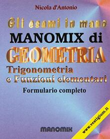 Voluntariadobaleares2014.es Manomix di geometria, trigonometria e funzioni elementari. Formulario completo Image
