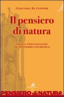 Il pensiero di natura. Dalla psicoanalisi al pensiero giuridico - Giacomo B. Contri - copertina